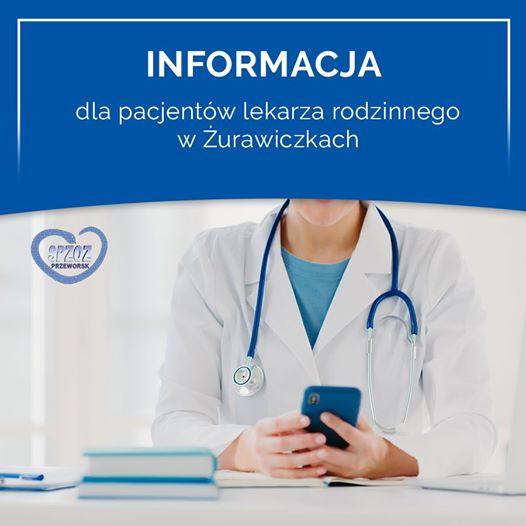 Informacja dla pacjentów lekarza rodzinnego w Żurawiczkach