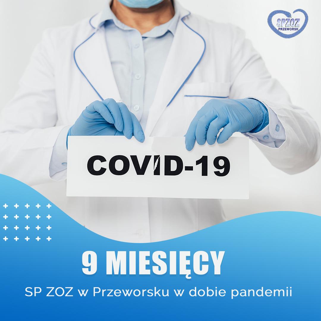 9 miesięcy funkcjonowania SP ZOZ w Przeworsku w sytuacji epidemiologicznej związanej z koronawirusem SARS-CoV-2