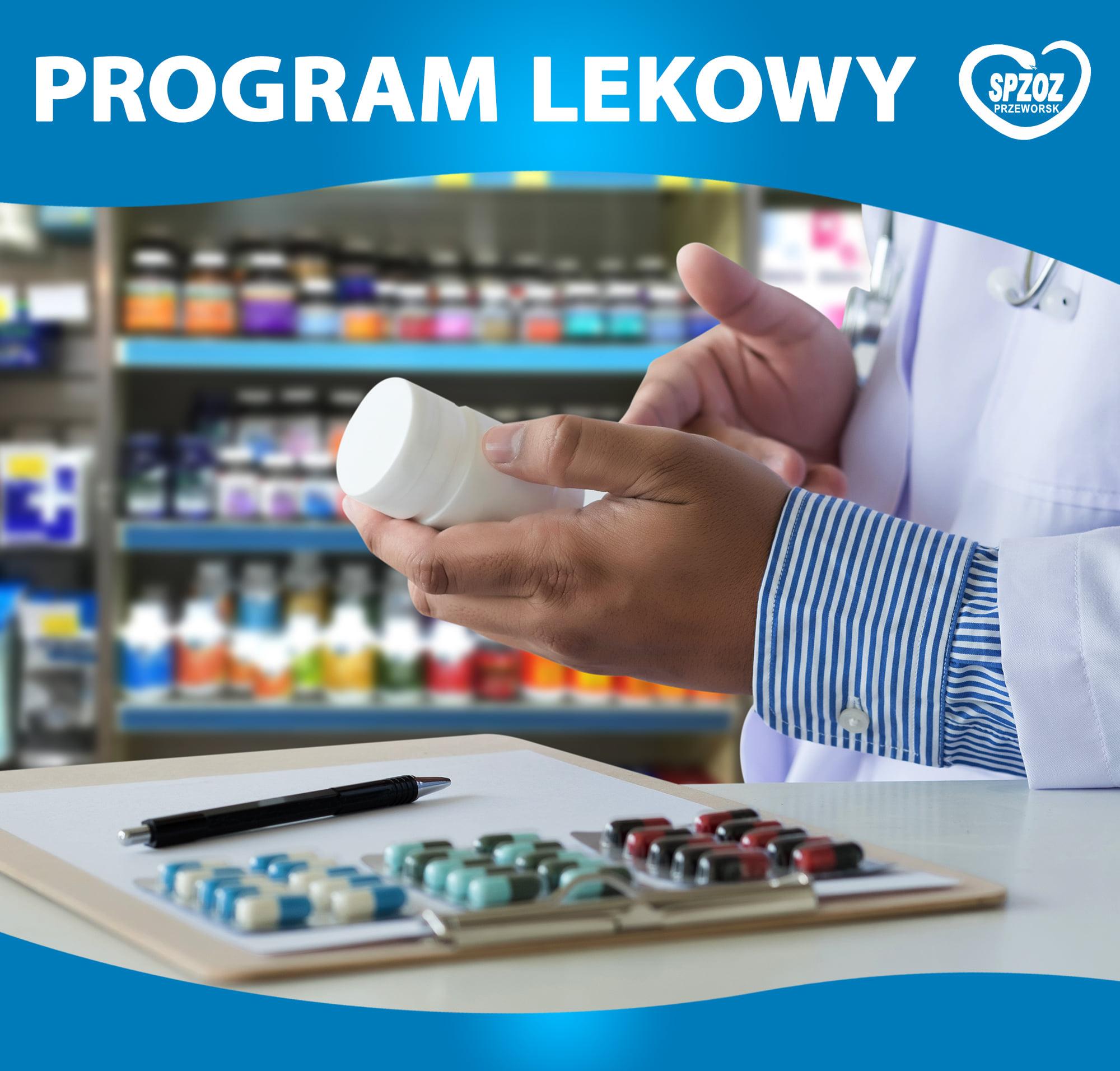 Zapraszamy pacjentów do Udziału w programie lekowym.